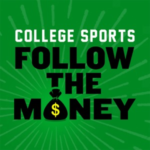 College Sports: Follow The Money