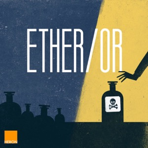 Ether/Or