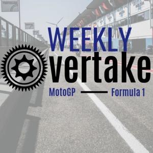 Weekly Overtake - MotoGP & Formula 1 Racing