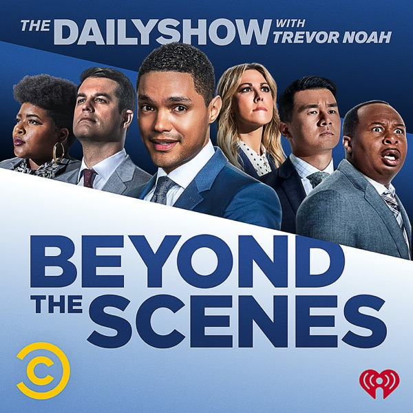 Beyond the Scenes from The Daily Show with Trevor Noah