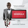 The Business Generals Podcast | Helping You Maximize Your Entrepreneurial Dreams - Every Single Week - Davis Mutabwa