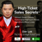 High Ticket Sales Secrets | Coaching & Consulting Business / Personal Branding / Sales Training / Marketing / Get Clients