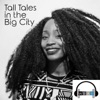 Tall Tales in the Big City