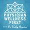 Physician Wellness First