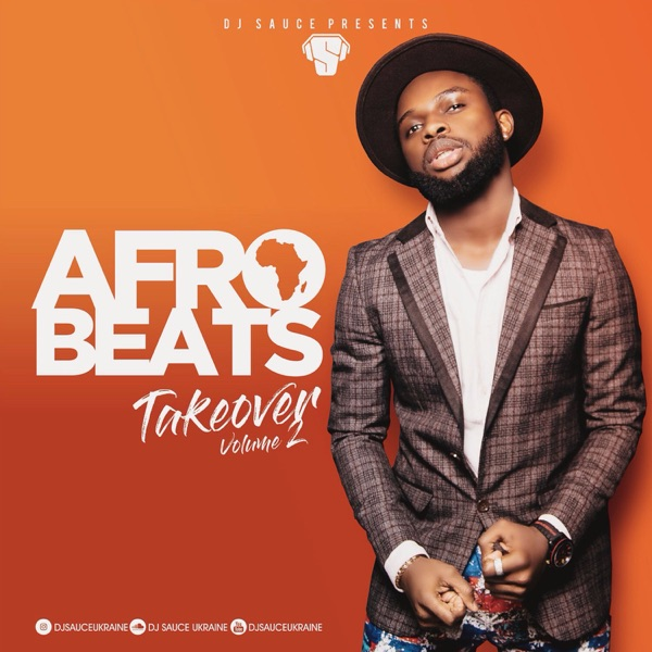 AFROBEATS TAKEOVER - DJ SAUCE | Listen Free on Castbox
