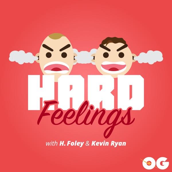 Hard Feelings: Daily Comedy Podcast