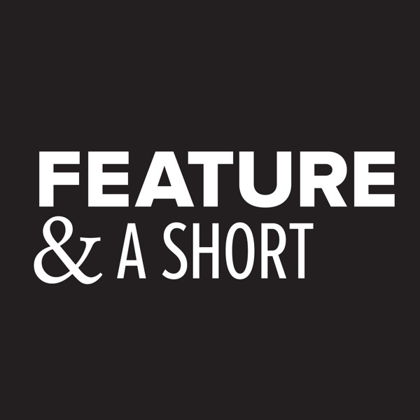 Feature & a short