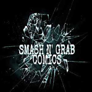 Smash N' Grab Comics