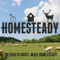 Homesteady - Stories of homesteading farming hunting and fishing
