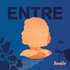 Entre - Louie Media