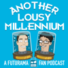 Another Lousy Millennium: A Futurama Fan Podcast - Luciano Cheng and Gabriele Cheng