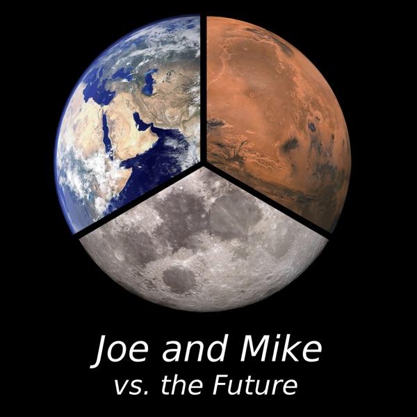 Joe and Mike vs. the Future