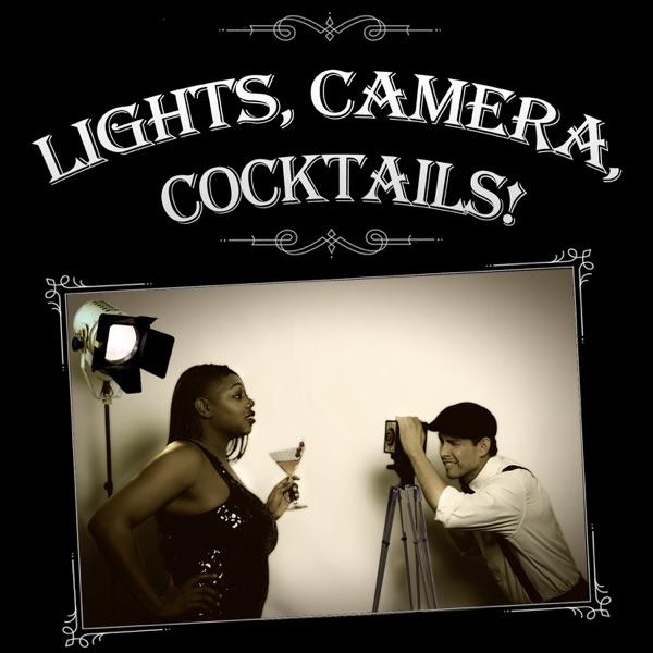 Lights Camera Cocktails