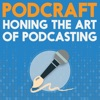 PodCraft | Learn the Art of Podcasting in Focussed Seasons artwork