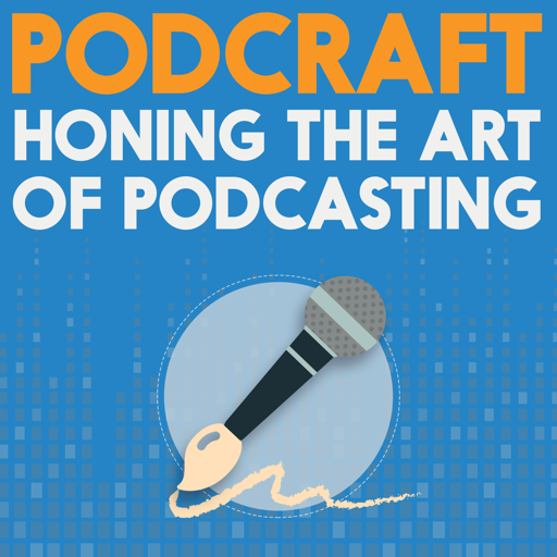 Cover image of PodCraft | How to Make & Run a Great Podcast