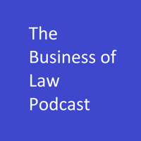 Business of Law Podcast podcast