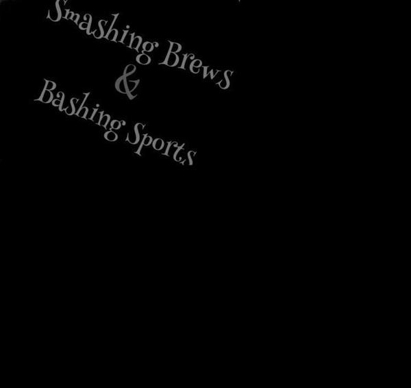 Smashing Brews & Bashing Sports podcast