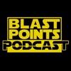 Blast Points - Star Wars Podcast artwork
