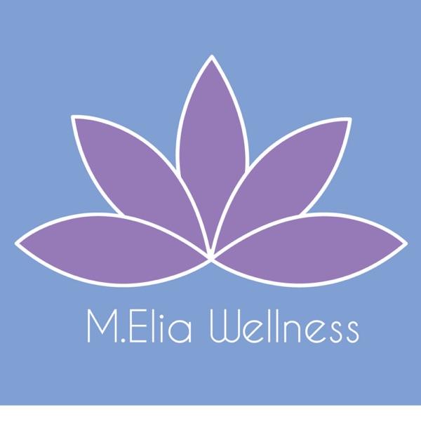 M. Elia Wellness podcast