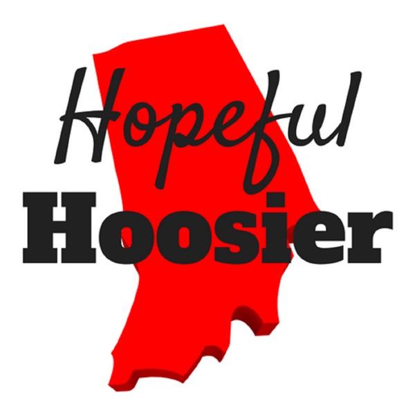 Hopeful Hoosier Podcast