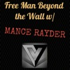 Free Man Beyond the Wall artwork