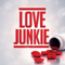 Love Junkie: Recovery for Sex Addicts, Love Addicts, & Codependents