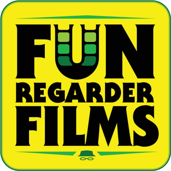 Podcast – Fun Regarder Films