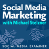 Social Media Marketing Podcast - Michael Stelzner, Social Media Examiner