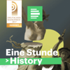 Eine Stunde History  - Deutschlandfunk Nova - Deutschlandfunk Nova