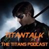 TitanTalk: The Titans Podcast artwork
