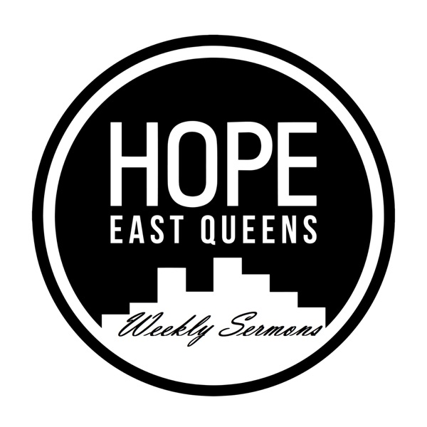 Hope East Queens Sermons & Devotionals