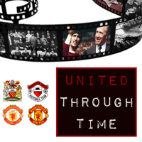 United Through Time - Manchester United history podcast podcast