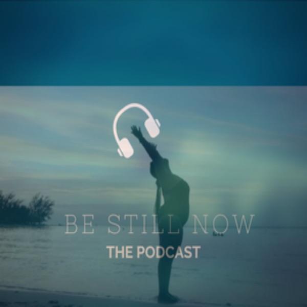 Be Still Now