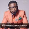 Prophet Bernard ElBernard Nelson-Eshun - Prophet Bernard ElBernard Nelson-Eshun