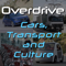 Overdrive: Cars, Transport and Culture