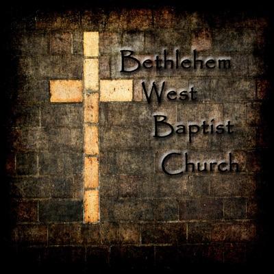 Bethlehem West Baptist Church's Podcast