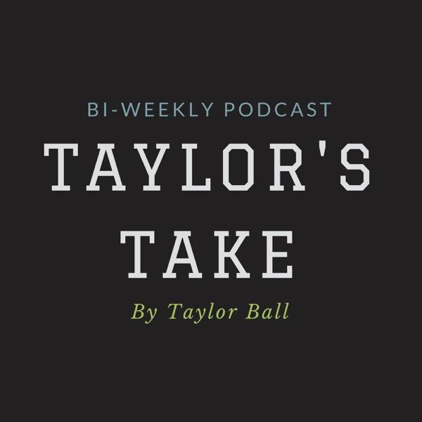 Taylor's Take
