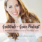 Gratitude and Grace Podcast:  A Mindful Approach to Recognizing the Abundance and Positivity in Your Daily Life
