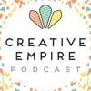 The Creative Empire™ Podcast