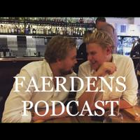 Faerden's podcast