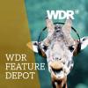 WDR Feature-Depot - Westdeutscher Rundfunk