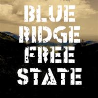 Blue Ridge Free State podcast