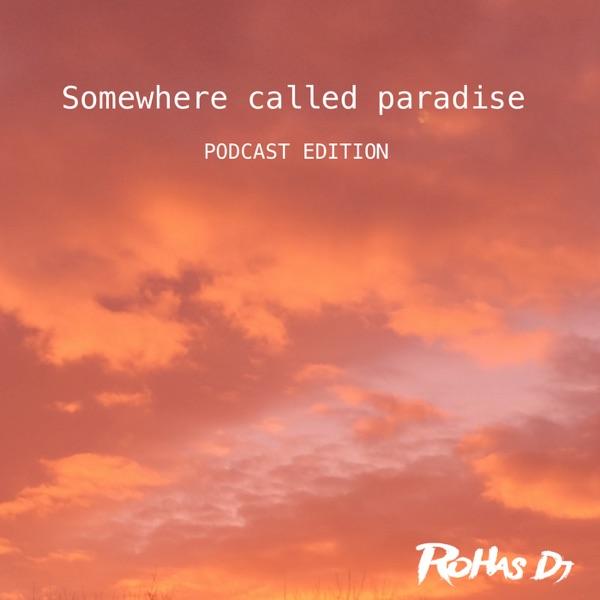 Somewhere Called Paradise