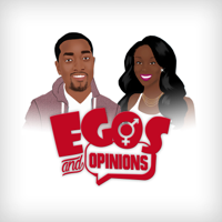 Egos and Opinions Podcast podcast