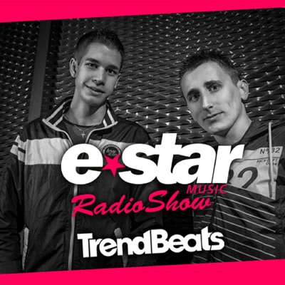 TRENDBEATS @ E-STAR MUSIC RADIO SHOW #016 Guest Mix by Tony Jekk