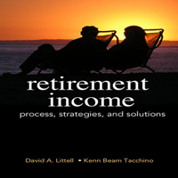 HS 353 Video: Retirement Income Process, Strategies and Solutions podcast