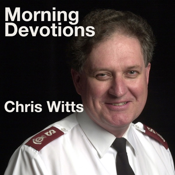 Morning Devotions with Chris Witts
