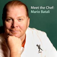 Meet the Chef: Mario Batali podcast