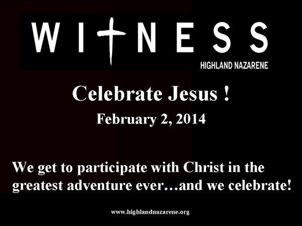 Highland Nazarene - Celebrate Jesus