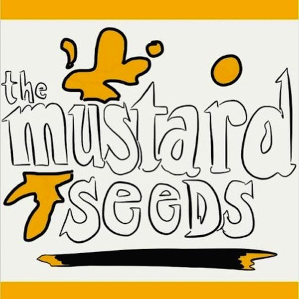 The Mustard Seeds Podcast